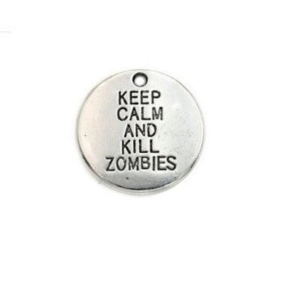 keep calm and kill zombies